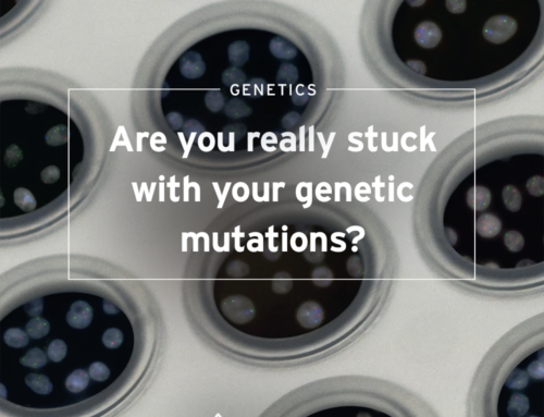 You may not be stuck with your genetic mutations (MTHFR, CBS, NOS…)